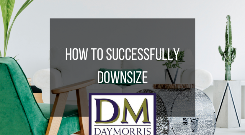 How to successfully downsize